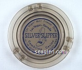 Las Vegas' Most Famous Show, Las Vegas, Nevada, Silver Slipper, Gambling Casino, In the Heart of the Fabulous Strip - Blue on white imprint Glass Ashtray