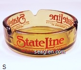 State Line Hotel - Casino - Convention Center, 800-648-9668, Wendover, NV - Red imprint Glass Ashtray