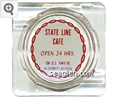 State Line Cafe, Open 24 Hrs., On U.S. Hwy. 95, McDermitt, Nevada - Red on white imprint Glass Ashtray