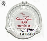 Lee and Flora, Silver Spur Bar, Phone 2-851, Fernley, Nevada - Red on white imprint Glass Ashtray