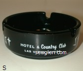 Stardust, Hotel & Country Club, Las Vegas, Nevada, World's Largest Resort Hotel - White imprint Glass Ashtray