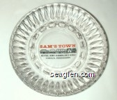 Sam's Town Hotel and Gambling Hall, Tunica, Mississippi - Red and black imprint Glass Ashtray