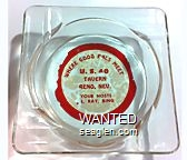 Where Good Pals Meet, U.S. 40 Tavern, Reno, Nev., Your Hosts, Al, Ray, Bing - Red on white imprint Glass Ashtray