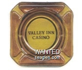 Valley Inn Casino - Black imprint Glass Ashtray