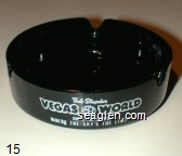 Bob Stupak's Vegas World, Hotel and Casino, Where the Sky's the Limit - White imprint Glass Ashtray